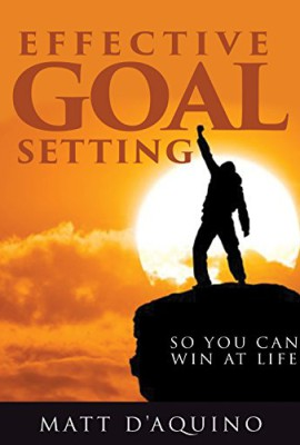 Effective-goal-setting-so-you-can-win-at-life-English-Edition-0
