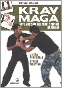 Krav-Maga-Arte-marziale-dei-corpi-speciali-israeliani-Difesa-personale-street-fighting-0